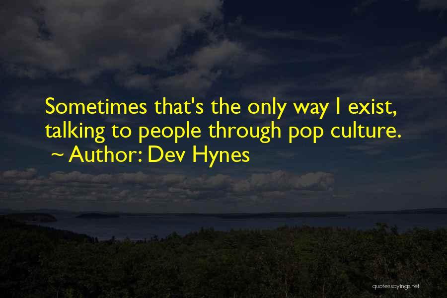 Dev Hynes Quotes 1942036