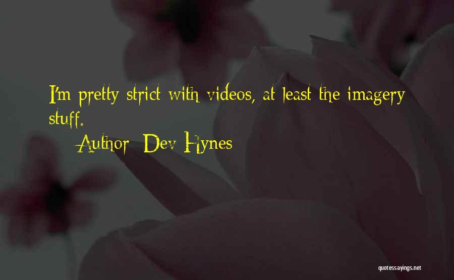 Dev Hynes Quotes 2038652