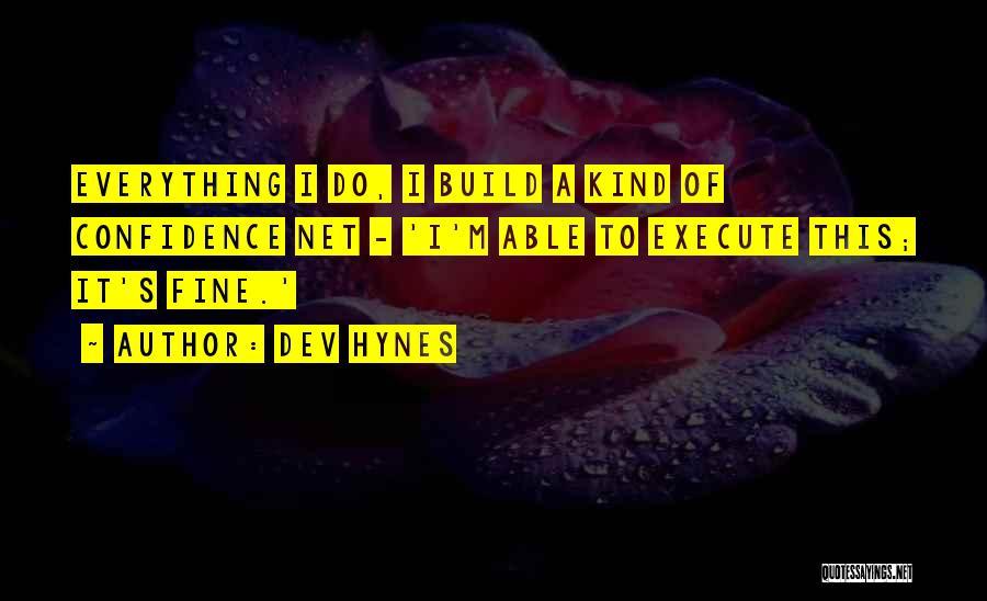 Dev Hynes Quotes 2076516