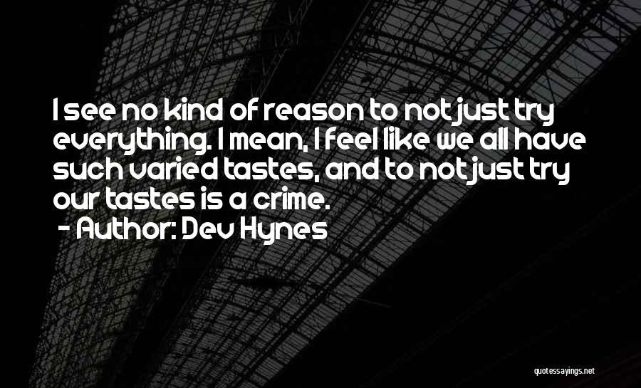 Dev Hynes Quotes 2098481