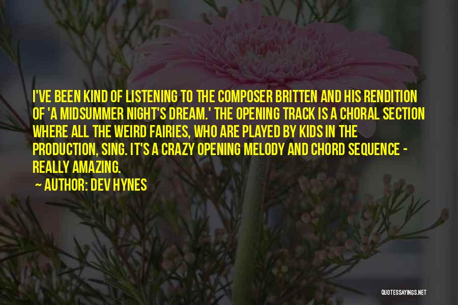 Dev Hynes Quotes 2167936