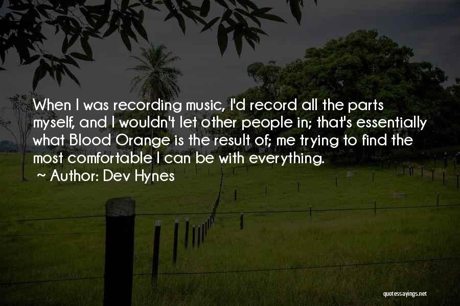 Dev Hynes Quotes 441915