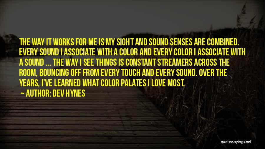 Dev Hynes Quotes 465292