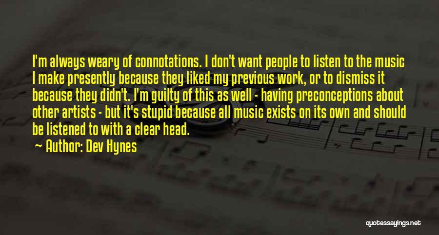 Dev Hynes Quotes 643148