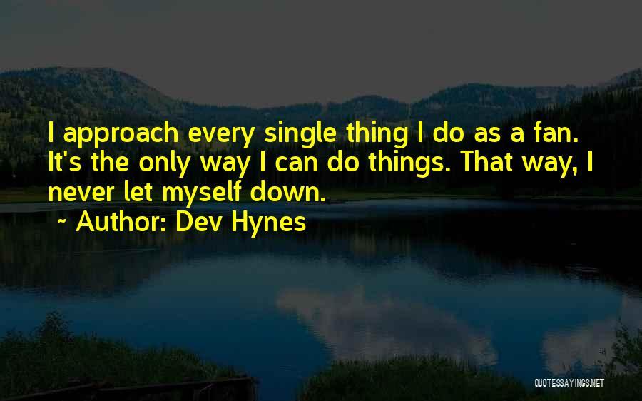 Dev Hynes Quotes 839554