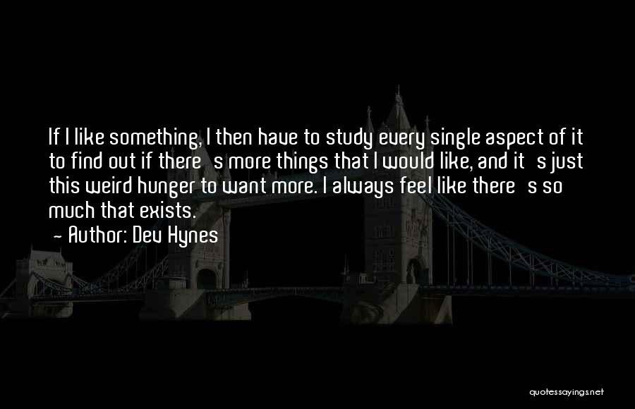 Dev Hynes Quotes 936275