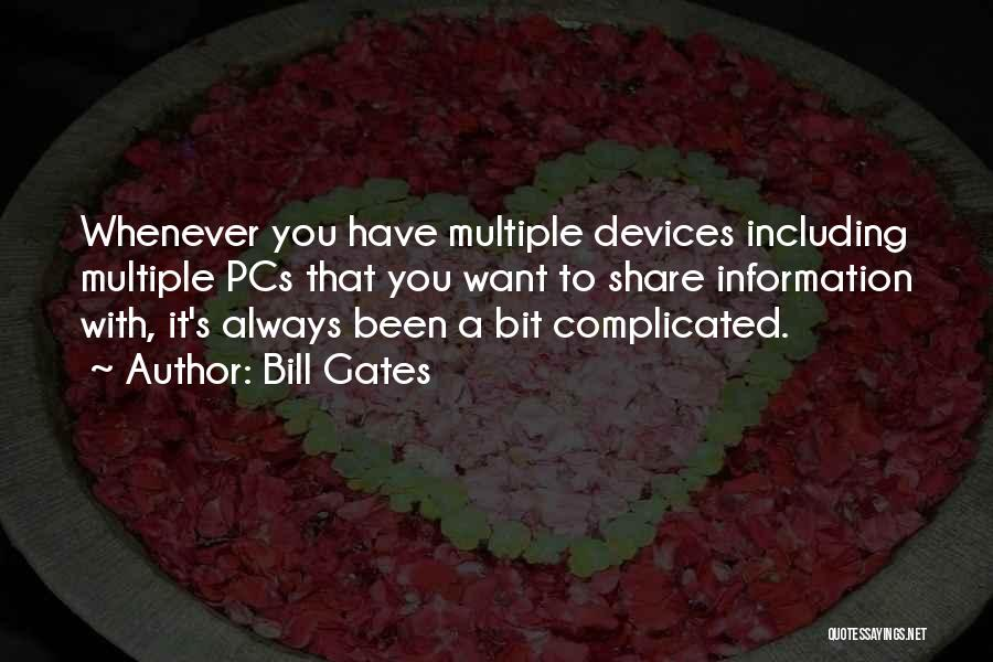 Devices Quotes By Bill Gates