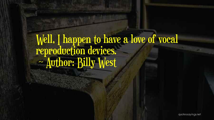 Devices Quotes By Billy West
