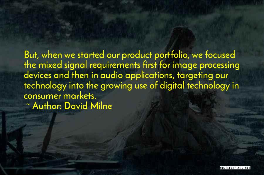 Devices Quotes By David Milne