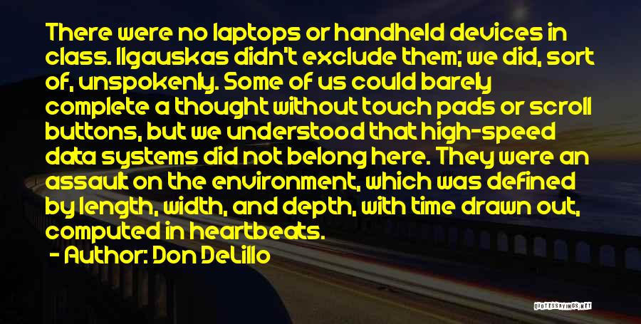 Devices Quotes By Don DeLillo