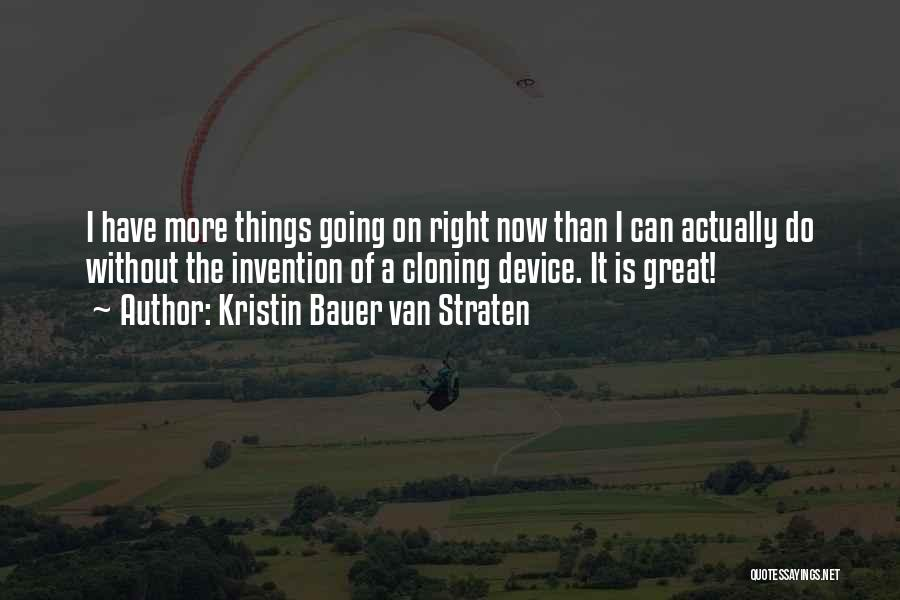 Devices Quotes By Kristin Bauer Van Straten