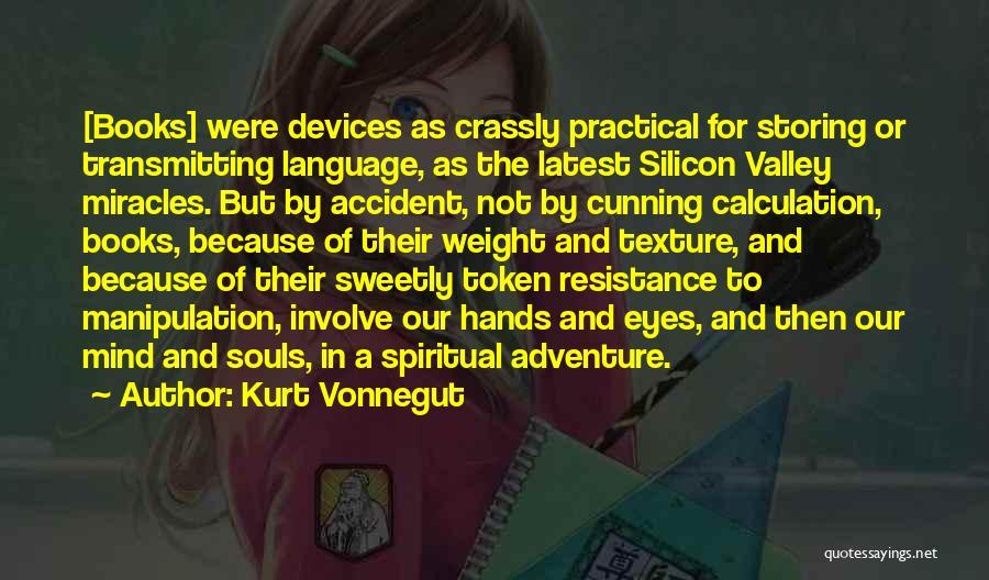 Devices Quotes By Kurt Vonnegut