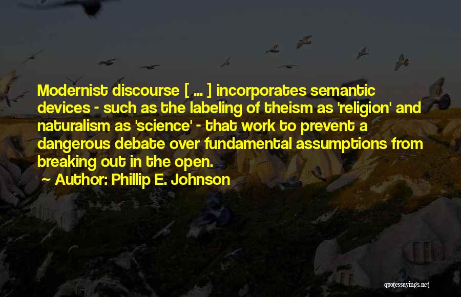 Devices Quotes By Phillip E. Johnson