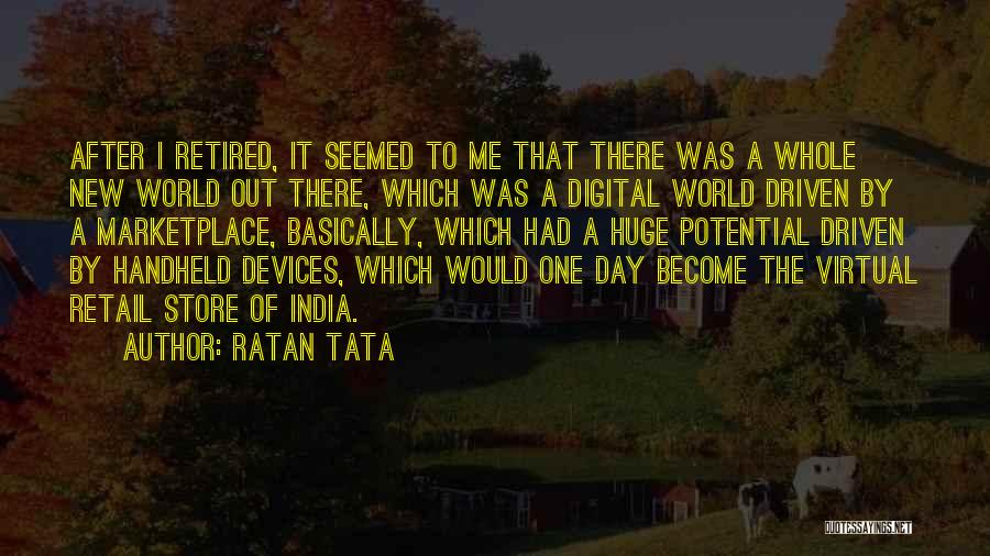 Devices Quotes By Ratan Tata