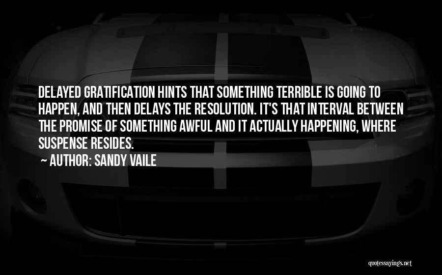 Devices Quotes By Sandy Vaile