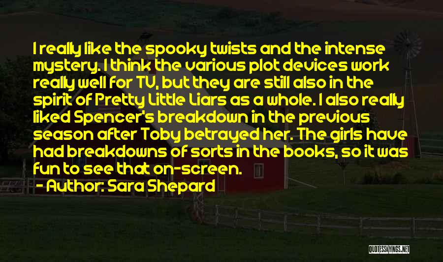 Devices Quotes By Sara Shepard