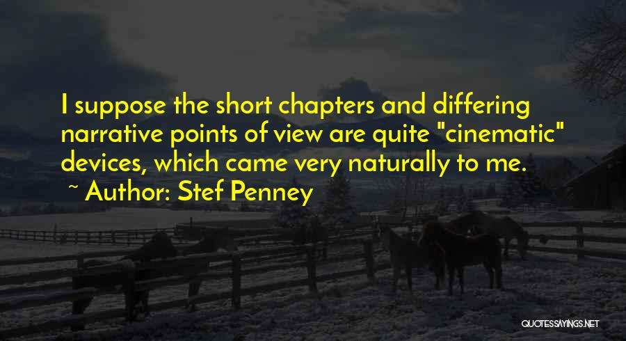 Devices Quotes By Stef Penney