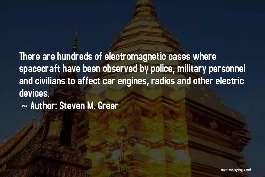 Devices Quotes By Steven M. Greer