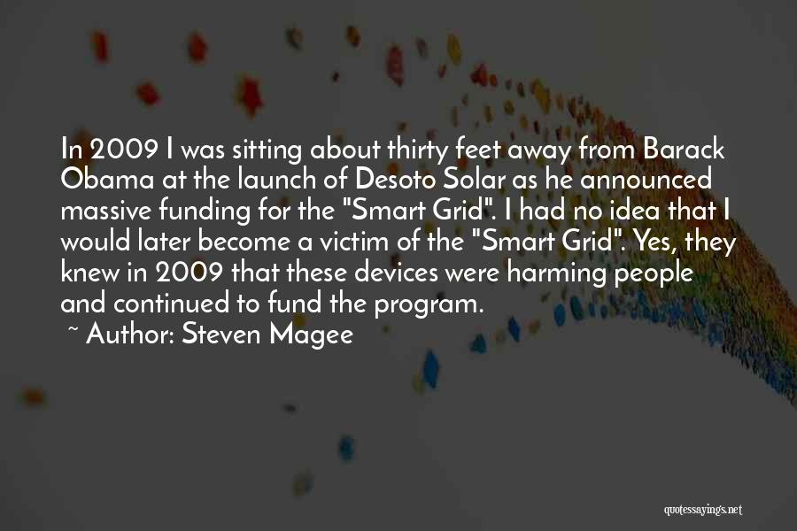 Devices Quotes By Steven Magee