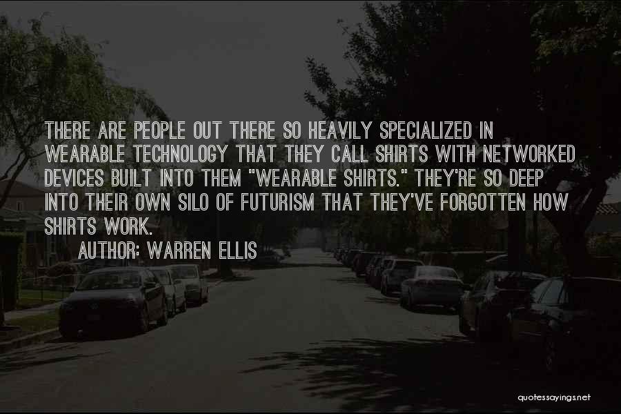 Devices Quotes By Warren Ellis