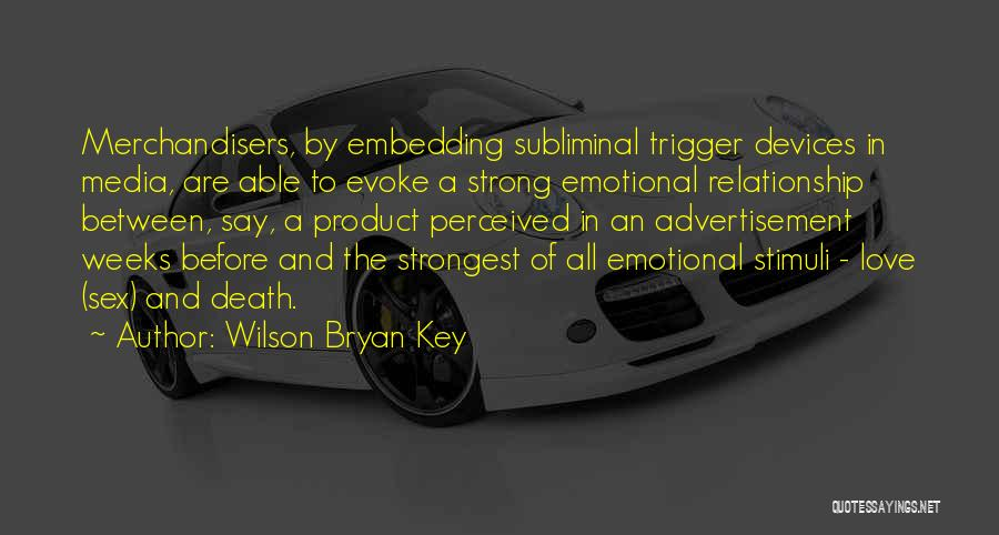 Devices Quotes By Wilson Bryan Key