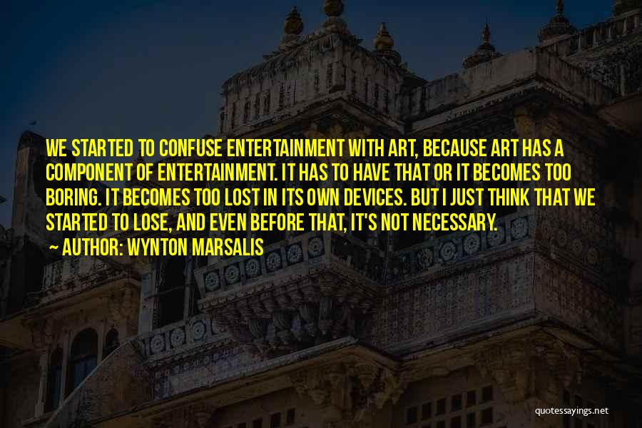 Devices Quotes By Wynton Marsalis