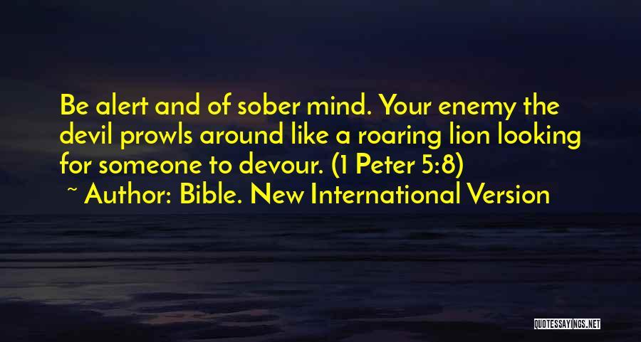 Devil Devour Quotes By Bible. New International Version