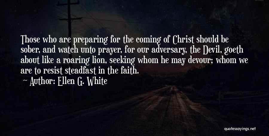 Devil Devour Quotes By Ellen G. White