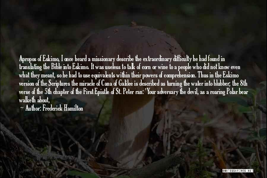 Devil Devour Quotes By Frederick Hamilton