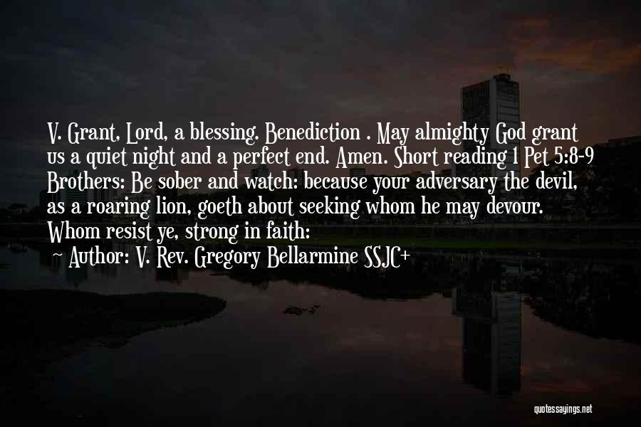 Devil Devour Quotes By V. Rev. Gregory Bellarmine SSJC+