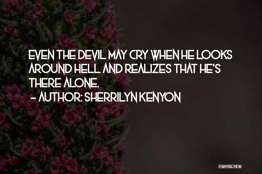 Devil May Cry 5 Quotes By Sherrilyn Kenyon