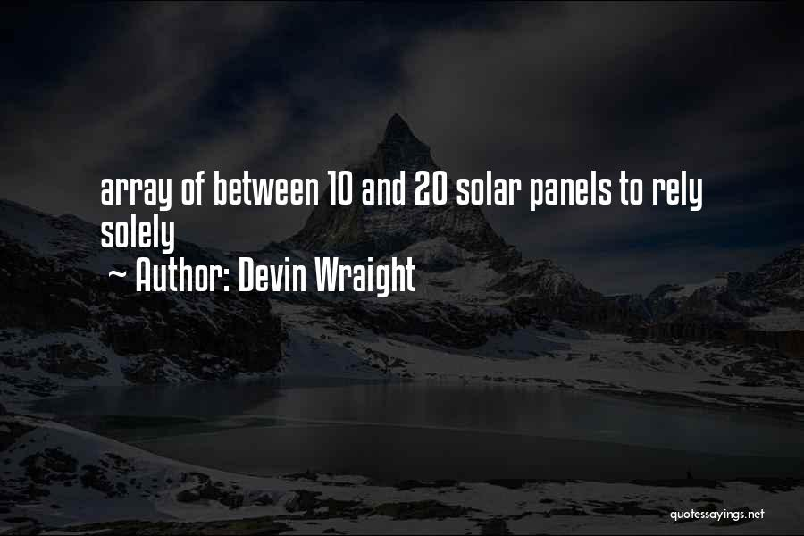 Devin Wraight Quotes 1470331