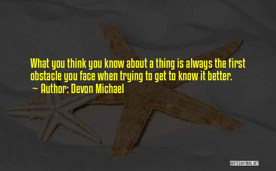Devon Michael Quotes 1700287