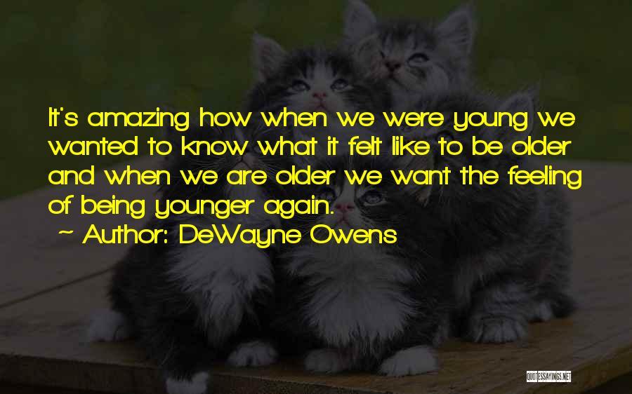 DeWayne Owens Quotes 1181173