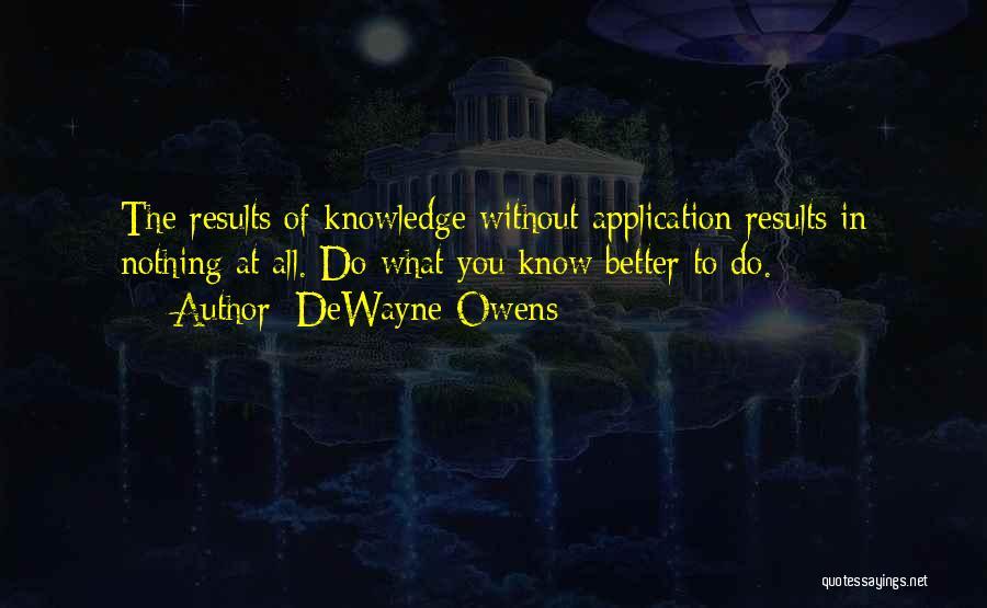 DeWayne Owens Quotes 1220575