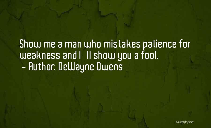 DeWayne Owens Quotes 1514726