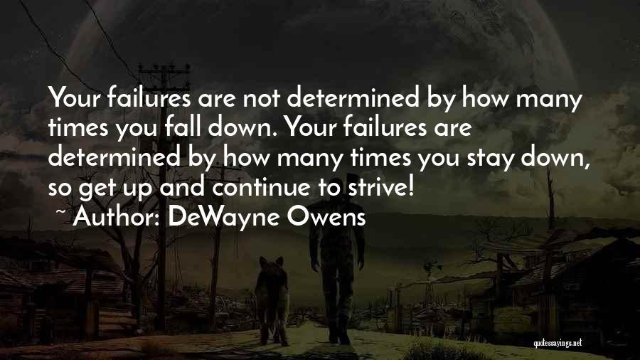 DeWayne Owens Quotes 644854