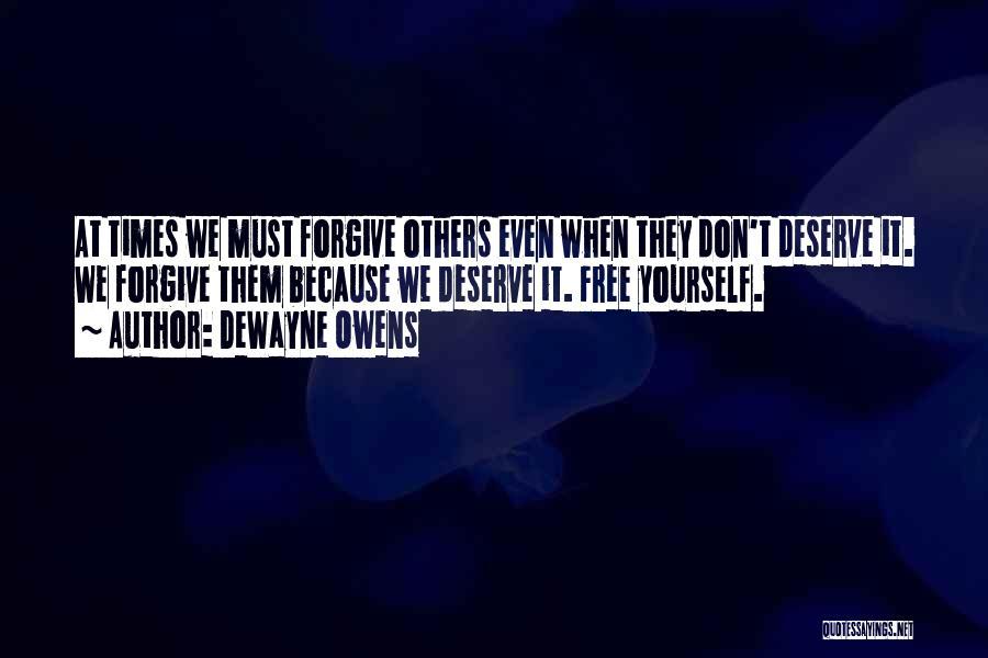 DeWayne Owens Quotes 977964
