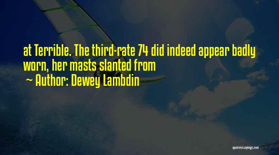 Dewey Lambdin Quotes 2166178