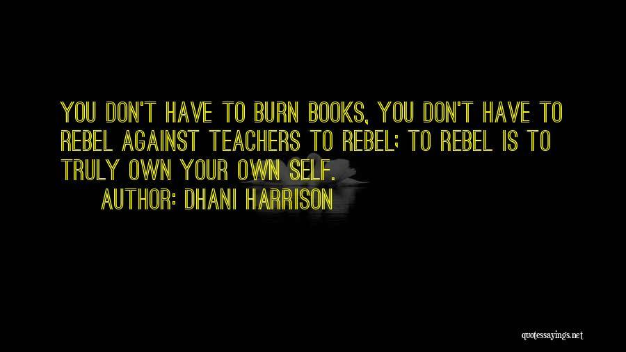 Dhani Harrison Quotes 1111842