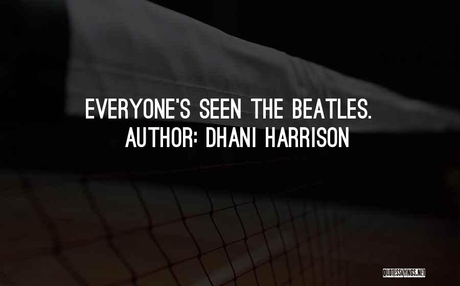 Dhani Harrison Quotes 186819