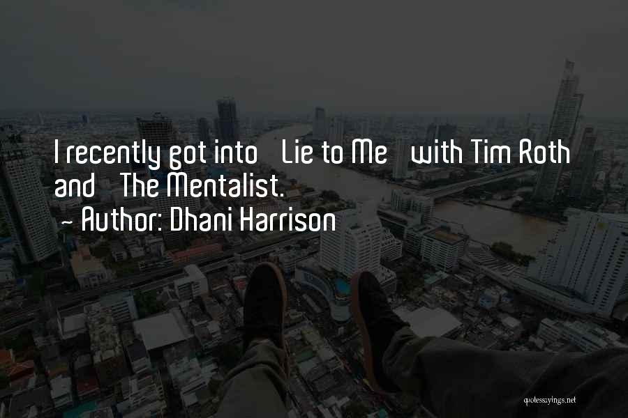 Dhani Harrison Quotes 435079