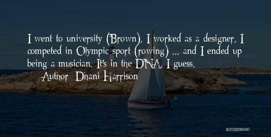 Dhani Harrison Quotes 729551