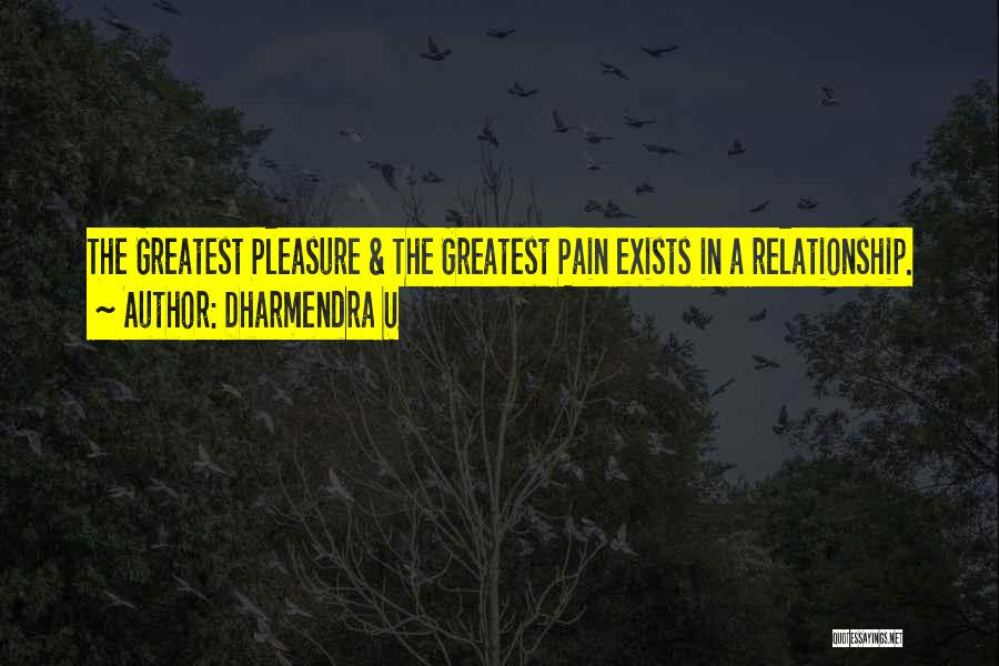 Dharmendra Quotes By Dharmendra U