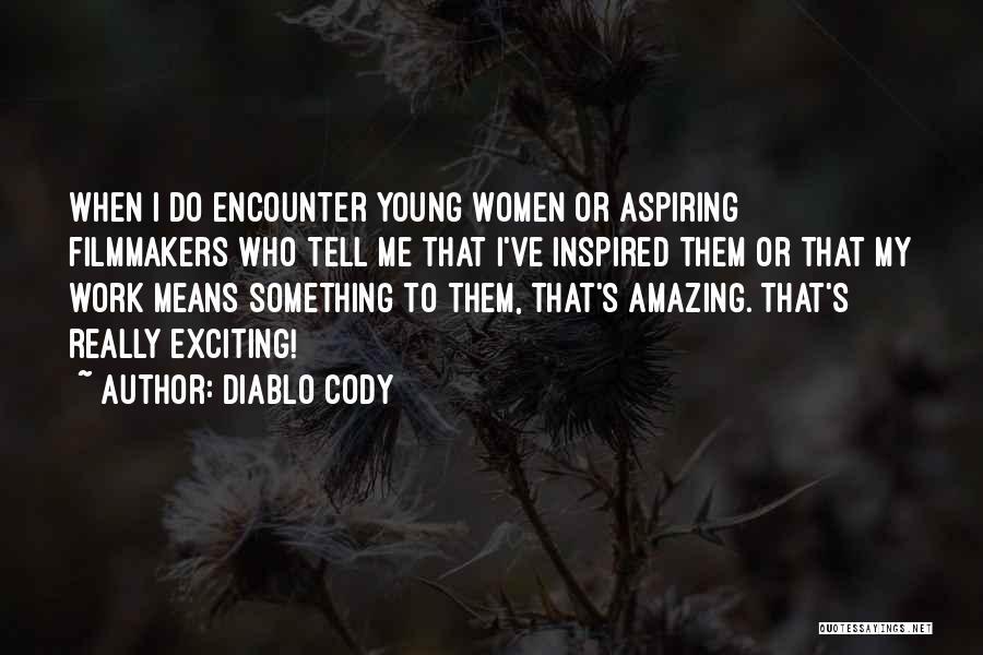 Diablo Cody Quotes 114880