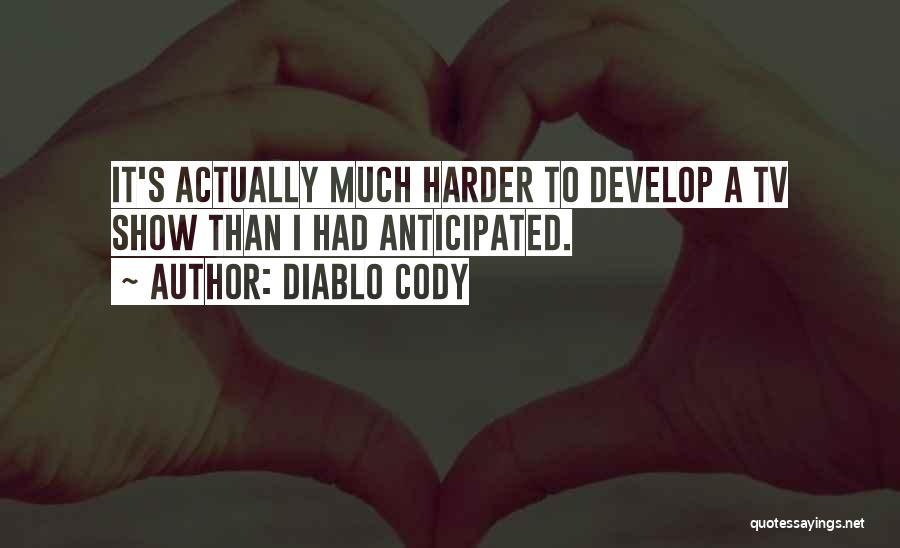 Diablo Cody Quotes 129774