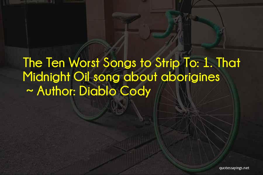Diablo Cody Quotes 1299713