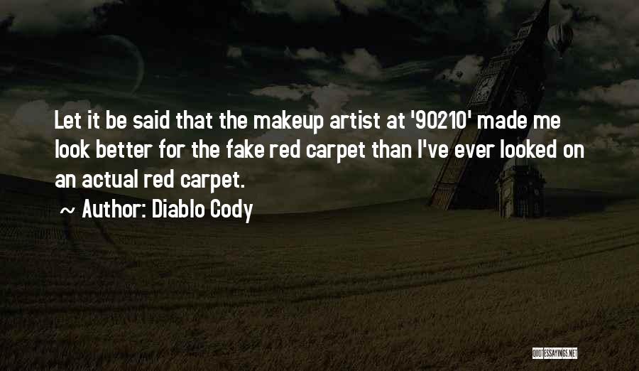 Diablo Cody Quotes 1300790