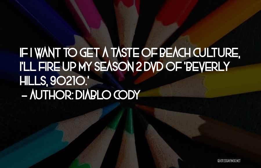 Diablo Cody Quotes 1874802