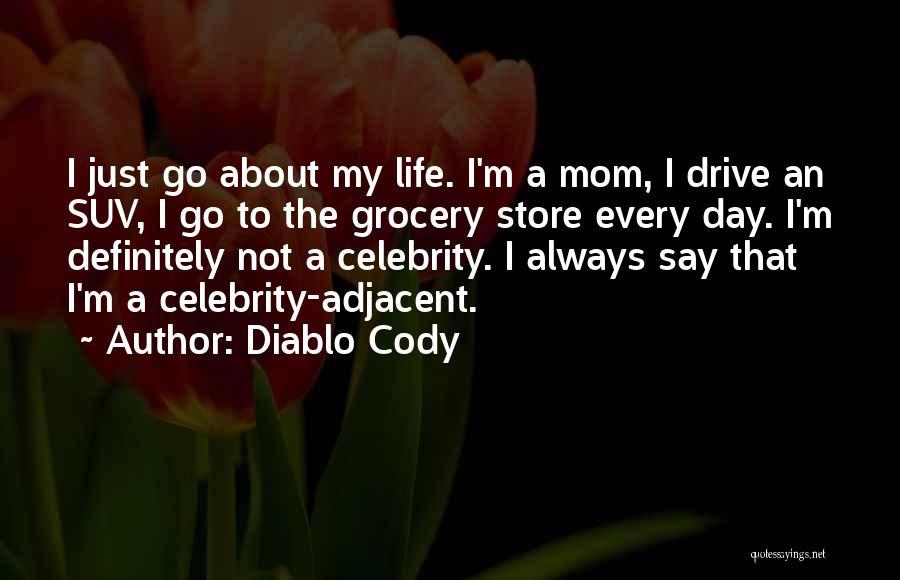 Diablo Cody Quotes 1901688